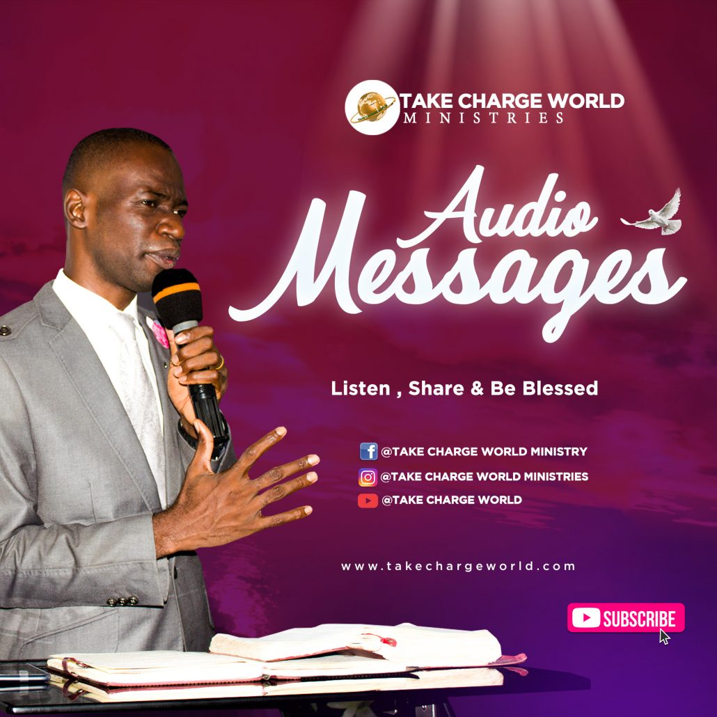 take charge world ministries messages